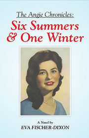 Six Summer and One Winter By Eva Fischer-Dixon